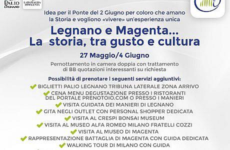 Legnano e Magenta... La storia, tra gusto e cultura